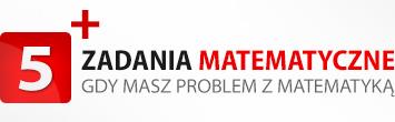 Zadania matematyczne - gry masz problem z matematyką